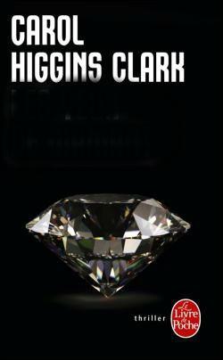 Quel est ce livre de Carol Higgins Clark, dont voici la jolie couverture ?