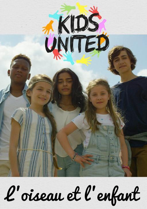 Kids United : L'oiseau et l'enfant