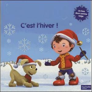 """Qui annonce aux petits que """"c'est l""""hiver"""" ?"""