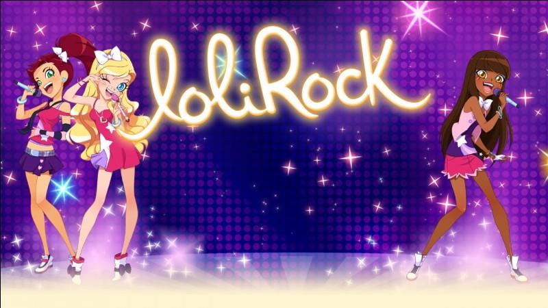 Les LoliRock sont...