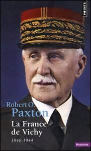 En 1973 que démontre l'historien américain Robert Paxton ?