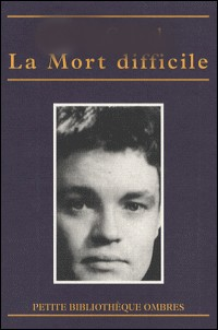"""Qui est l'auteur du roman """"La mort difficile"""" ?"""