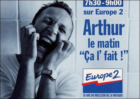 Sur quelle radio Arthur n'a-t-il jamais été animateur ?