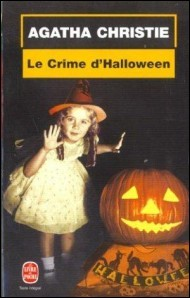 """Vous avez peut-être lu le roman policier """"Le crime d'Halloween"""" d'Agatha Christie. Quel était le titre de ce même roman, lors de sa parution, en 1969 ?"""