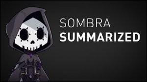 Quand a commencé l'histoire de Sombra ?