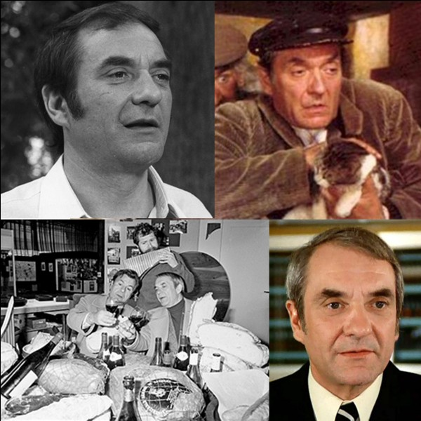 Il a joué dans plus de 230 films, films TV et pièces de théâtre. Il venait parfois voir jouer ses amis acteurs et saluer le public à la fin de la pièce. C'est un vrai rabelaisien, il incarne souvent le « beauf franchouillard ». Il nous a donné cette citation : « La seule arme qui m'intéresse, c'est le tire-bouchon ».Qui est-il ?
