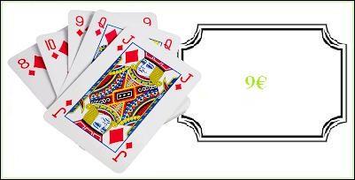Un jeu basique de 54 cartes : 9.00 €