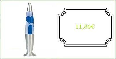 Une lampe à lave : 11.86 €