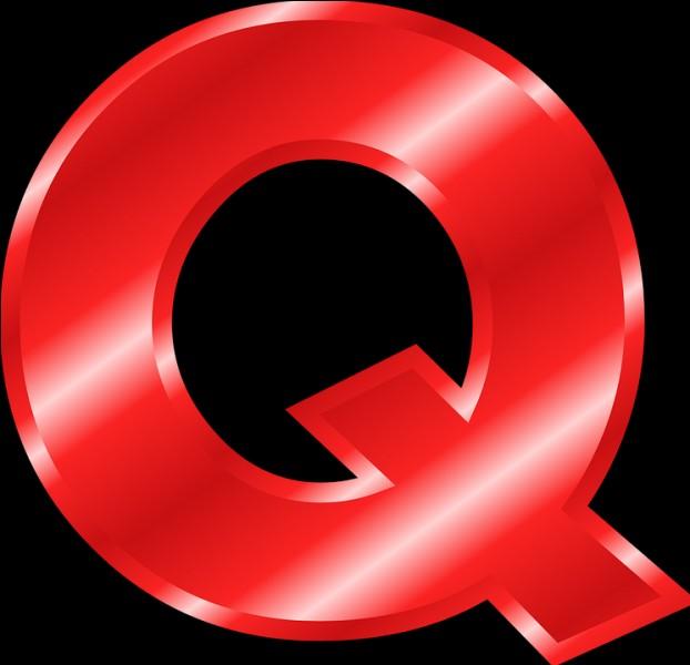 """À quoi vous fait penser la lettre """"Q"""" ?"""