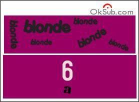 D'après toi, combien de fois est présent le mot blonde dans l'image suivante ?