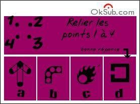 En reliant les points 1 à 4 dans l'ordre, tu feras apparaitre un symbole. Duquel s'agit-il ?