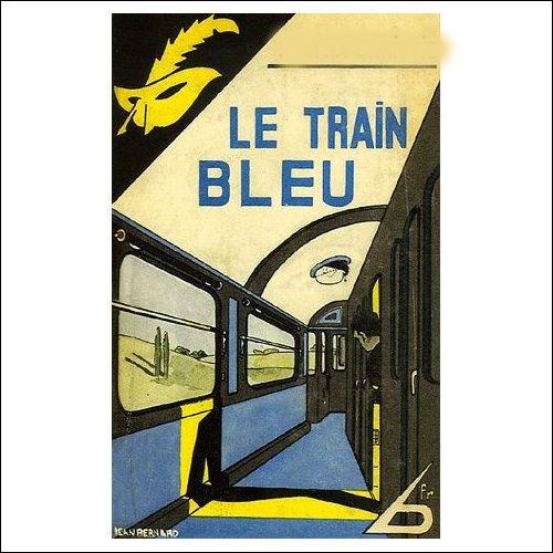 """Qui est l'auteur du 'Train bleu"""" ?"""