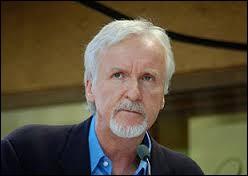 """Quel réalisateur canadien a réalisé les films """"Avatar"""" ou bien """"Titanic"""" ?"""