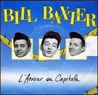 Bill Baxter est un groupe français formé au début des années 80. Lequel de ces tubes appartient à leur répertoire ?