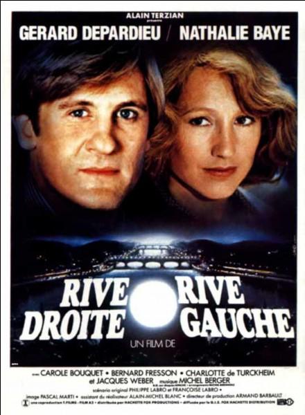 Michel Berger compose la musique du film « Rive droite, rive gauche » avec Gérard Depardieu et Nathalie Baye. Quel est le réalisateur de ce film ?