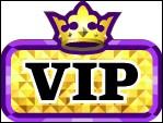 Peut-on être VIP gratuitement ?
