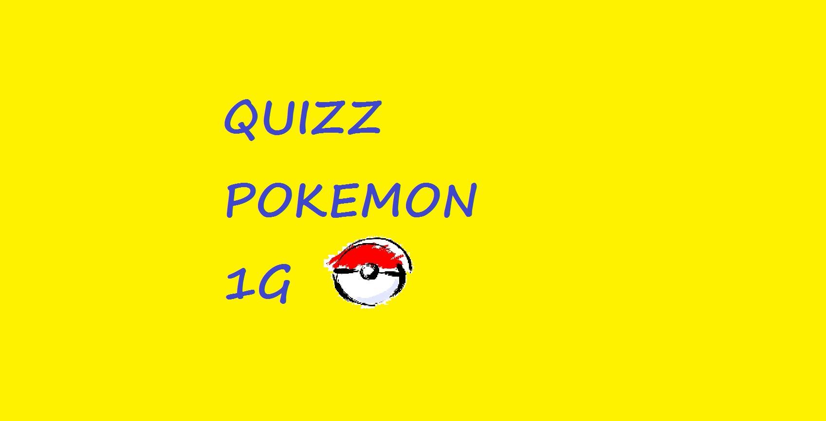 Quizz Pokémon 1G