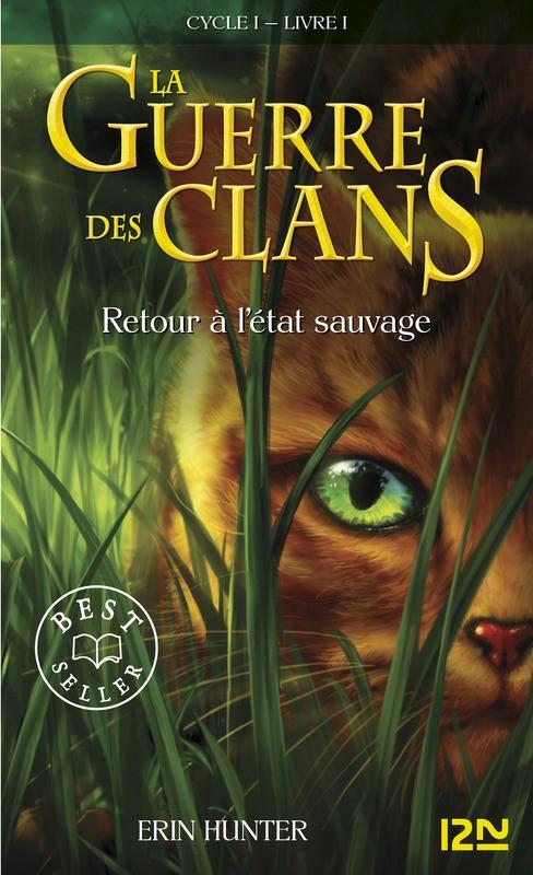 La Guerre des Clans, cycle 1