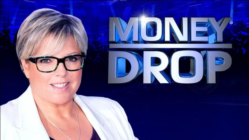 """Qui présente """"Money Drop"""" ?"""