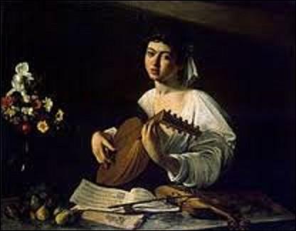 Quel est le nom de ce peintre baroque italien qui peignit, entre 1595 et 1596, cette huile sur toile intitulée ''Le Joueur de luth'' , aujourd'hui conservée au musée de l'Ermitage de Saint-Pétersbourg ?