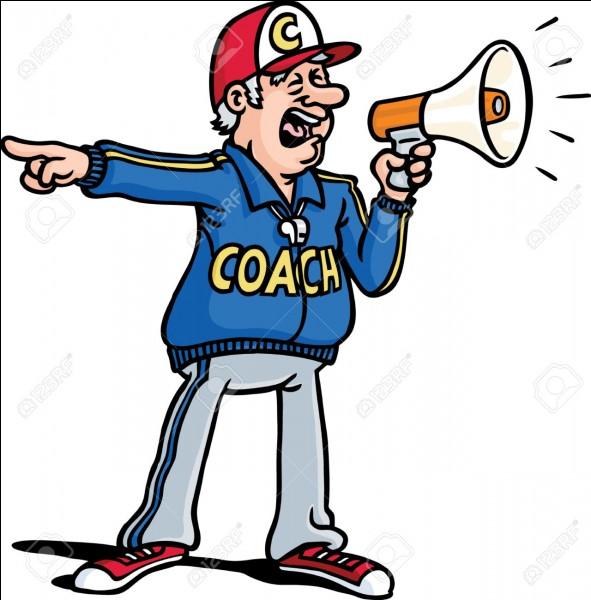 Qu'est-ce qu'un entraîneur ?