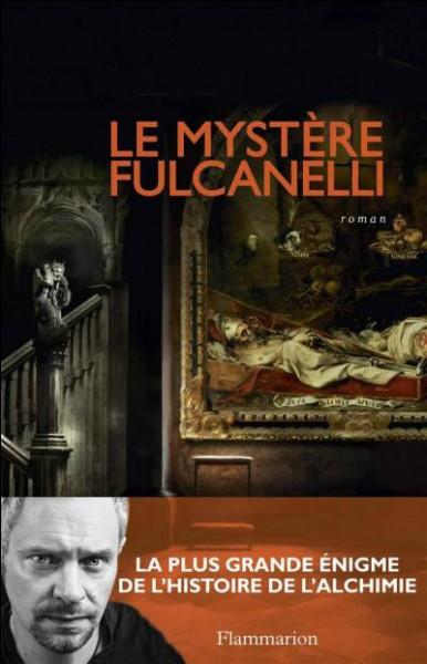 """Qui a écrit """"Le mystère Fulcanelli"""" ?"""