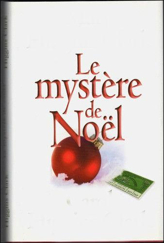 """A qui doit-on """"Le mystère de Noël"""" ?"""