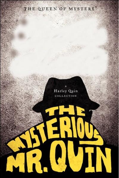 """Qui a écrit """"Le mystérieux Mr Quinn"""" ?"""