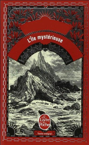 """Qui est l'écrivain de """"L'île mystérieuse"""" ?"""