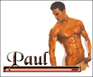 Ma fonction est de satisfaire de nombreuses femmes ! Je suis Paul...