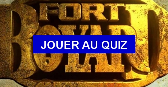 quizz fort boyard quiz culture g n rale. Black Bedroom Furniture Sets. Home Design Ideas