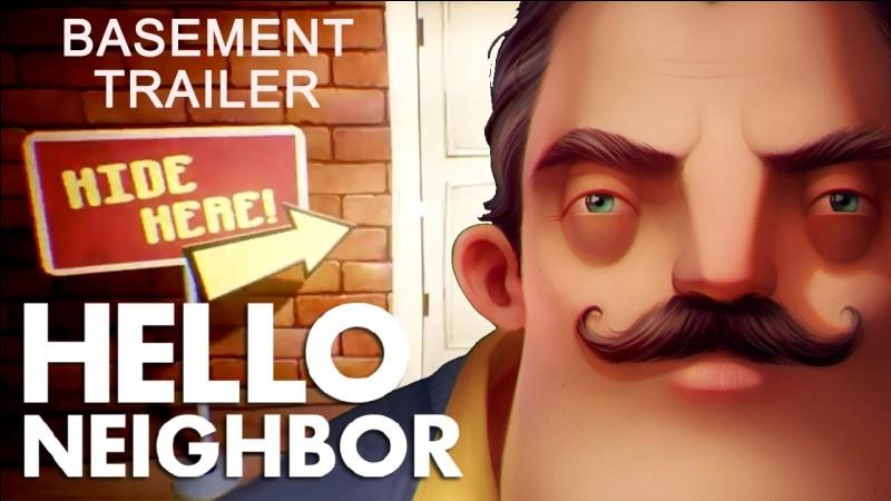 """""""Hello Neighbor"""" est un jeu :"""