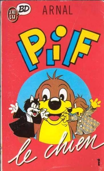 Pour quel quotidien a été crée le personnage de Pif le chien en 1948 ?