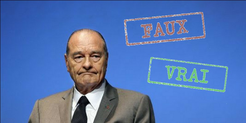 Vrai ou faux ? Jacques Chirac est décédé.