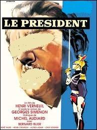 """Lequel de ces acteurs interprète l'ancien président du Conseil dans """"Le Président """", film de 1961 ?"""