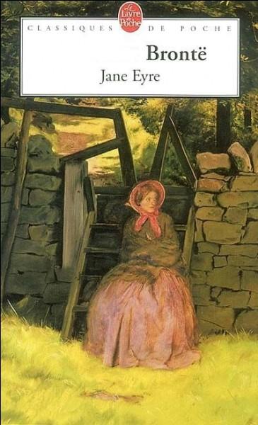 """J - """"Jane Eyre"""", roman de Charlotte Brontë, fut publié en 1847 en Angleterre."""