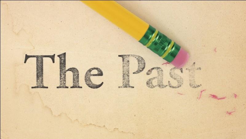 Le passé et vous ?