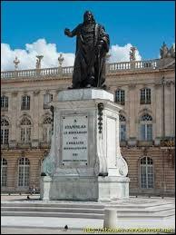 Alors duc de Lorraine, Stanislas Leszczynski décède le 23 Février 1766 à ...