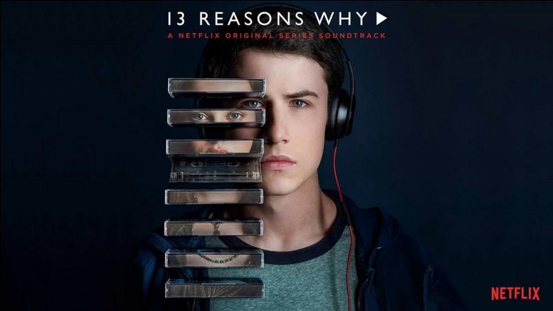 """En quelle année est sortie la série """"13 Reasons Why"""" ?"""