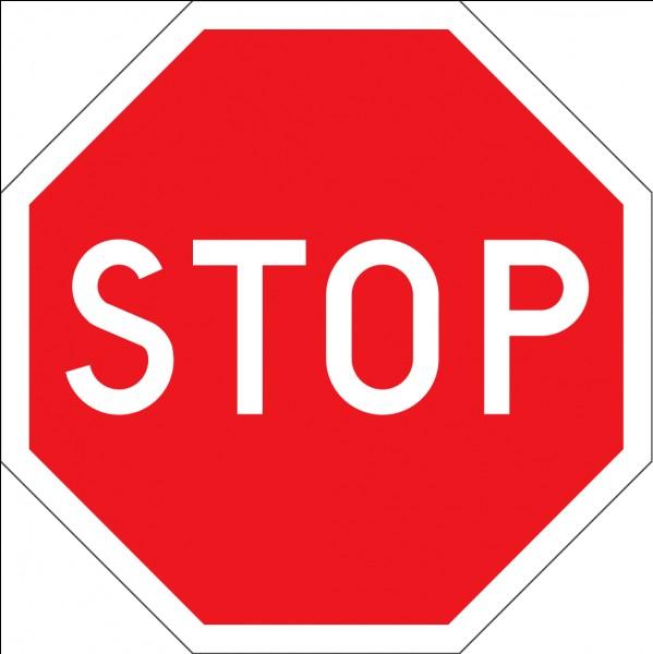 """Attention, il y a un panneau """"stop"""" !"""