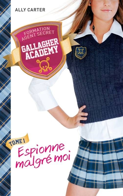 Gallagher Academy (tome 1)
