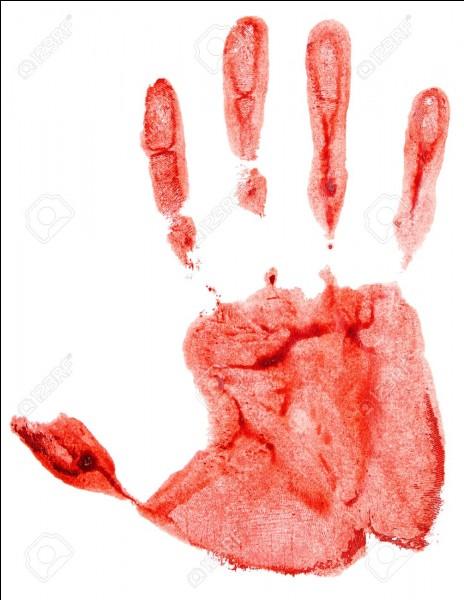 Cite la couleur du sang.