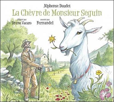 """S - La chèvre de monsieur """"Seguin"""" s'appelle Blanchette."""