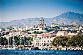 Si je vous dis Messine, cette ville se situe-t-elle en Italie ?