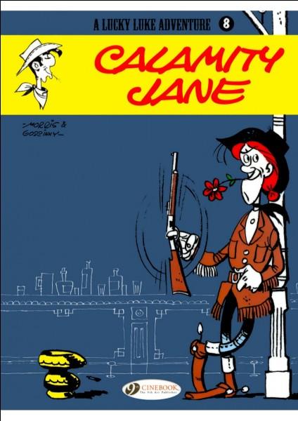 Calamity Jane a réellement existé.