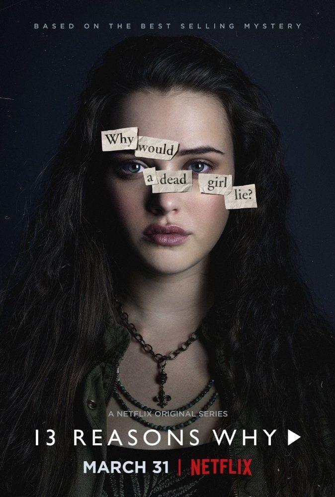 La série « 13 Reasons Why »