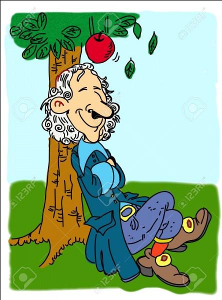 Je suis né le 25 décembre 1642 en Angleterre et je suis mort le 20 mars 1727 en Grande-Bretagne. J'aurais découvert la gravité par le biais d'une pomme qui me serait tombée sur la tête. Qui suis-je ?