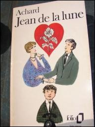"""Quel était le prénom d'Achard, auteur de """"Jean de la lune"""" ?"""