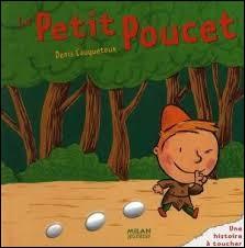 Le Petit Poucet mais...