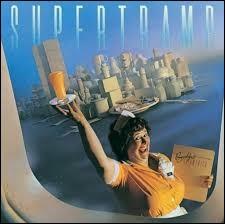 Supertramp a chanté ''School'' et beaucoup d'autres chansons qui ont connu le succès. Quelle est celle qui n'est pas de ce groupe ?